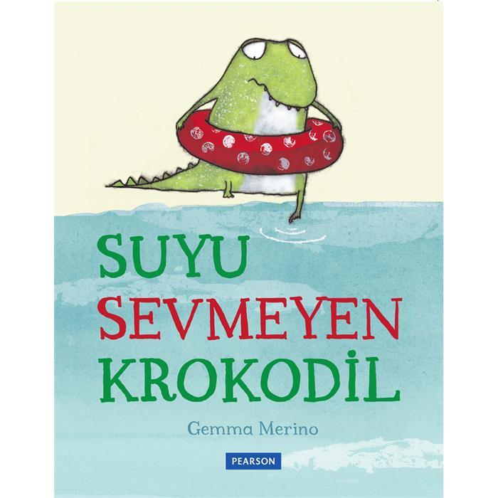 Suyu Sevmeyen Krokodil
