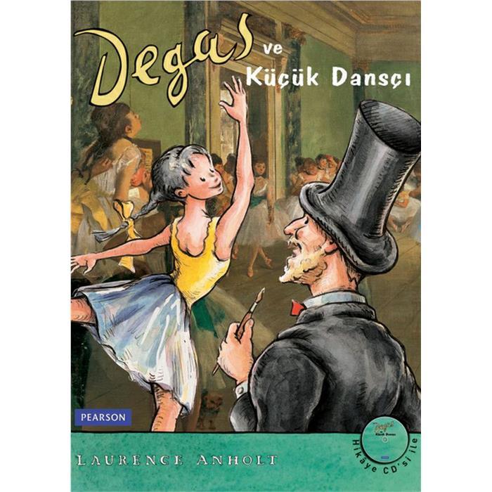 Degas ve Küçük Dansçı (Kitap+CD)