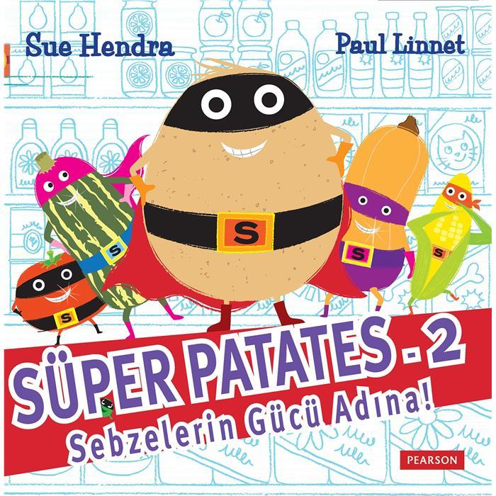 Süper Patates - 2 Sebzelerin Gücü Adına!