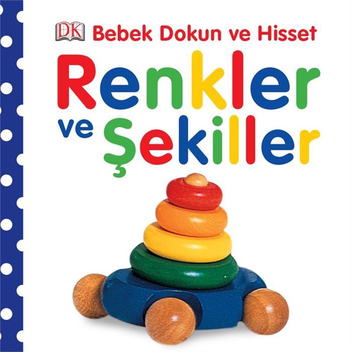 Bebek Dokun ve Hisset - Renkler ve Şekiller