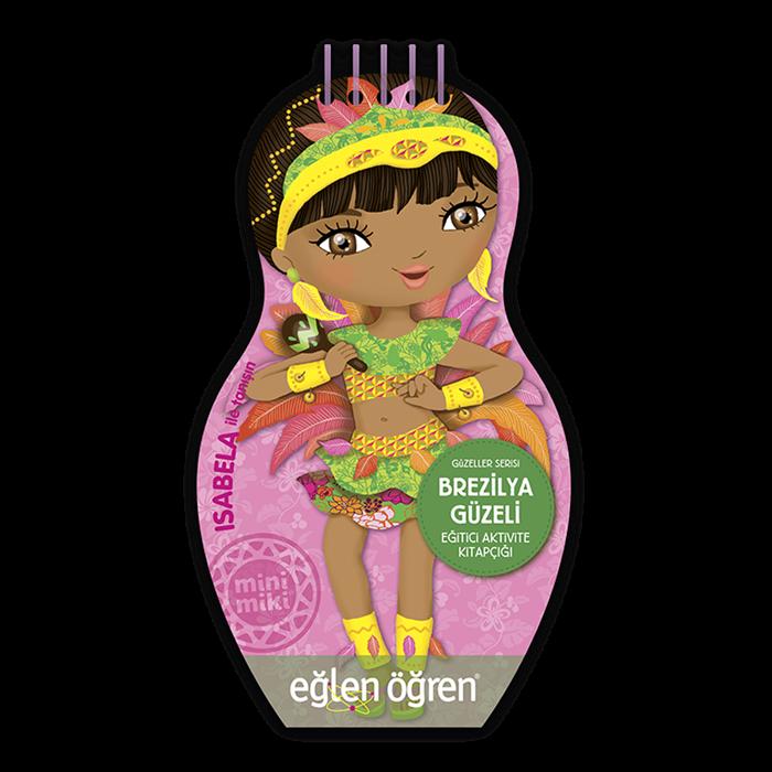Eğlen Öğren Güzeller Serisi Brezilya Güzeli