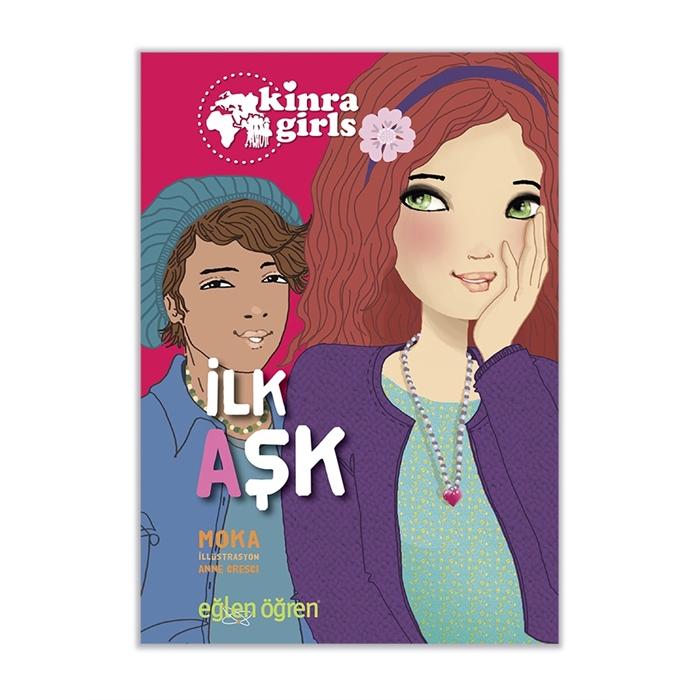 Eğlen Öğren Kinra Kızları İlk Aşk