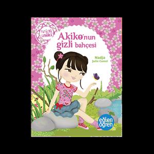 Eğlen Öğren Akiko'nun Gizli Bahçesi