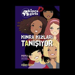 Eğlen Öğren Kinra Kızları Tanışıyor