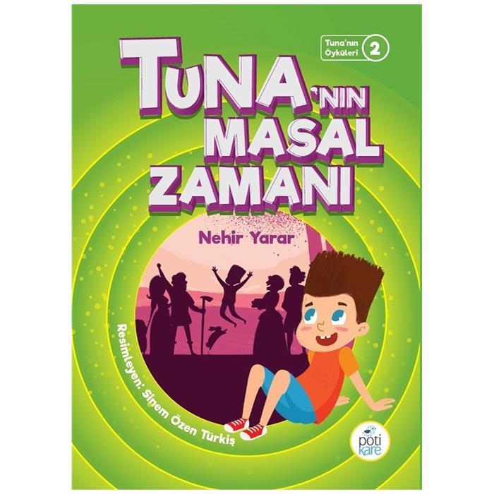 Tuna'nın Masal Zamanı