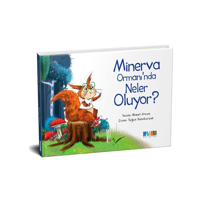 Minerva Ormanı'nda Ne Oluyor?