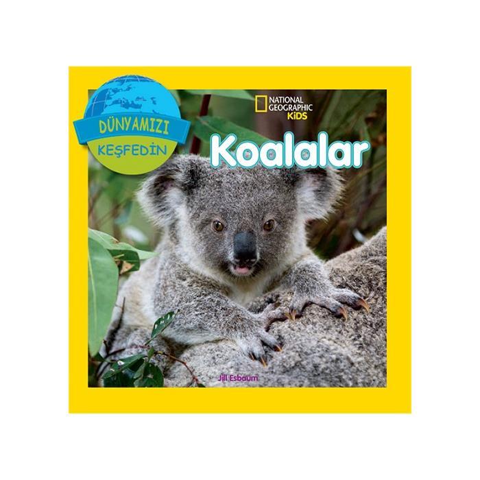 Koalalar (Dünyamızı Keşfedin)