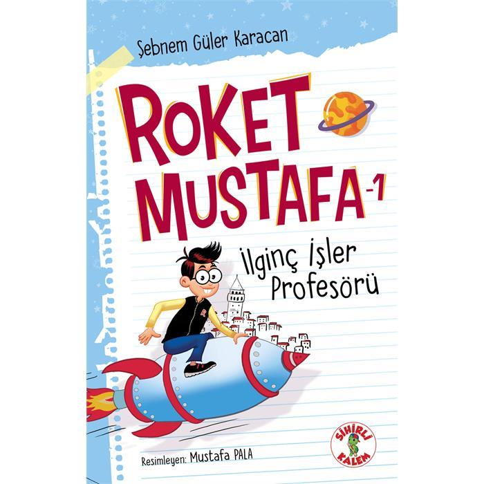 Roket Mustafa - İlginç İşler Profesörü - 1