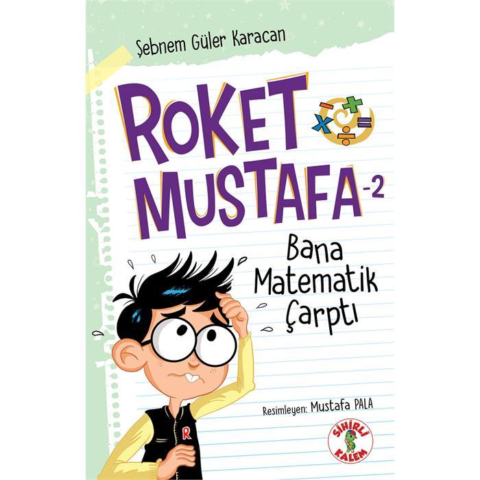 Roket Mustafa - Bana Matematik Çarptı - 2