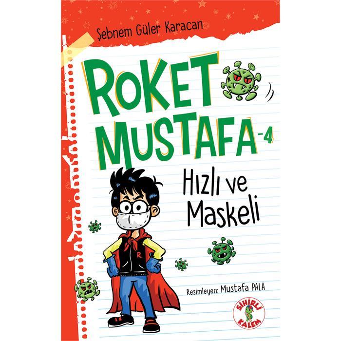 Roket Mustafa - Hızlı ve Maskeli - 4