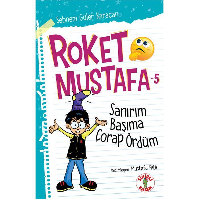 Roket Mustafa - Sanırım Başıma Çorap Ördüm - 5