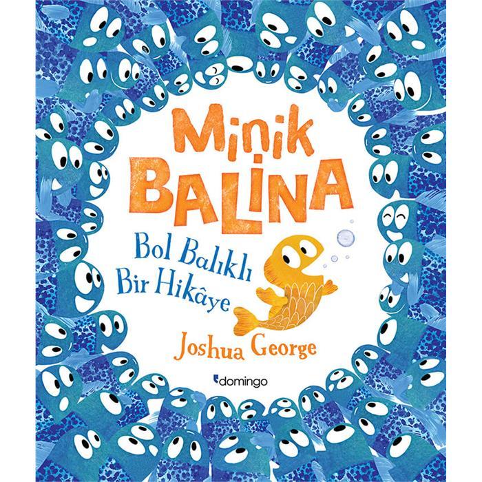 Minik Balina - Bol Balıklı Bir Hikâye
