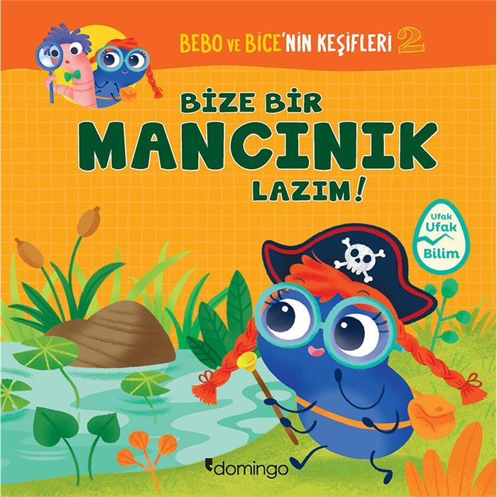 Bebo ve Bice'nin Keşifleri - 2 Bize Bir Mancınık Lazım!