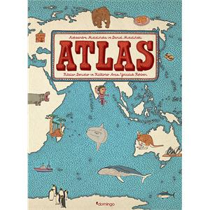 Atlas - Kıtalar, Denizler ve Kültürler Arası Yolculuk Rehberi