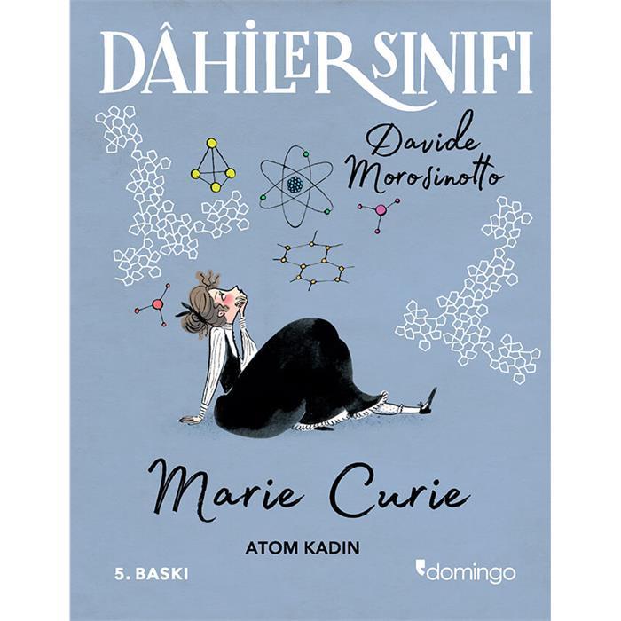 Dahiler Sınıfı - Marie Curie