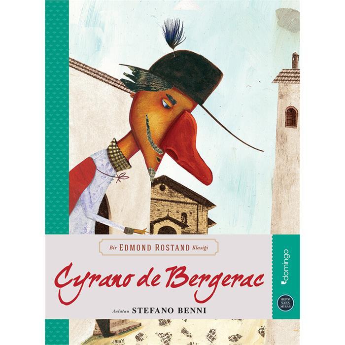 Hepsi Sana Miras - Cyrano de Bergerac