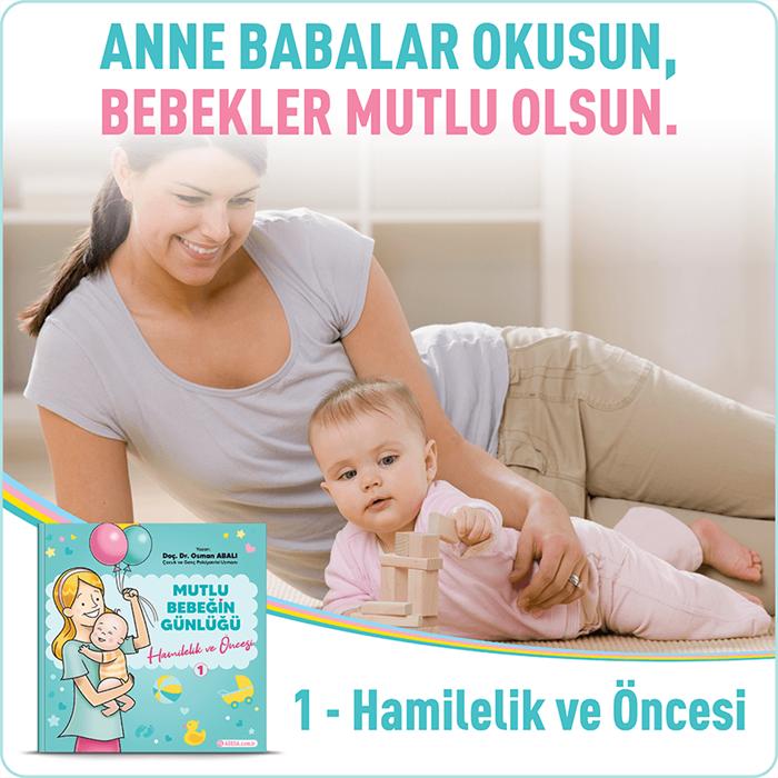 Mutlu Bebeğin Günlüğü - 1 Hamilelik ve Öncesi