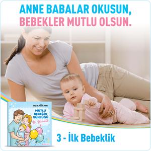 Mutlu Bebeğin Günlüğü - 3 İlk Bebeklik