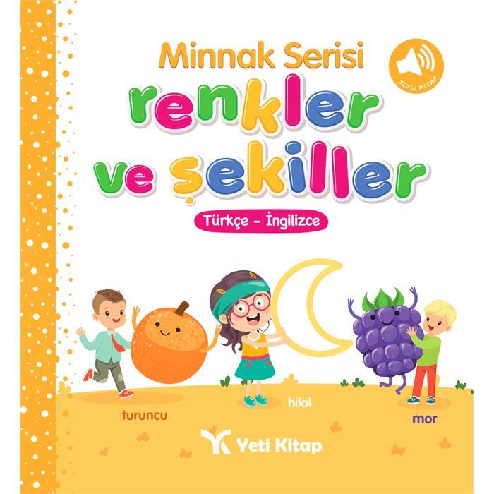 Minnak Serisi - Renkler ve Şekiller Kitabı