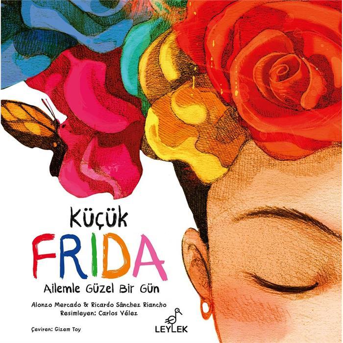 Küçük Frida - Ailemle Güzel Bir Gün